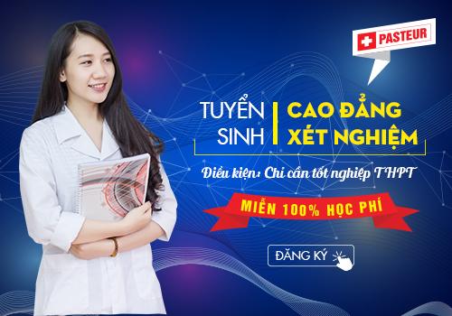 Địa chỉ đào tạo Cao đẳng Xét nghiệm tốt nhất Hà Nội 2018