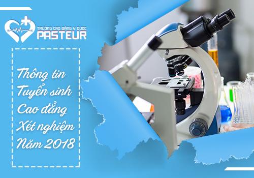 Học ngành Xét nghiệm tại Trường Cao đẳng Y Dược Pasteur