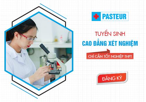 Trường Cao đẳng Y Dược Pasteur thông báo tuyển sinh Cao đẳng Xét nghiệm chính quy năm 2018