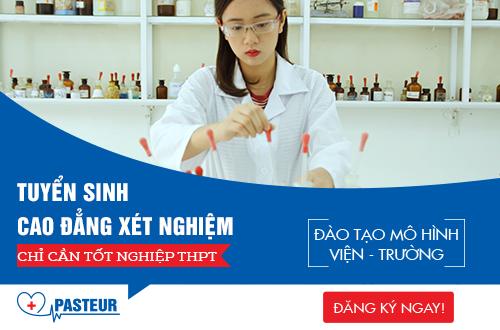 Trường Cao đẳng Y Dược Pasteur tuyển sinh Cao đẳng Xét nghiệm Hà Nội chính quy