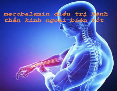 Thuốc Mecobalamin điều trị các vấn đề về thần kinh ngoại biên