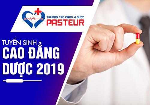 Tuyển sinh Cao đẳng Dược tại Trường Cao đẳng Y Dược Pasteur năm 2019
