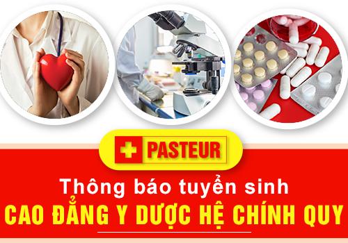 Trường Cao đẳng Y Dược Pasteur là địa chỉ học ngành Y Dược vô cùng chất lượng