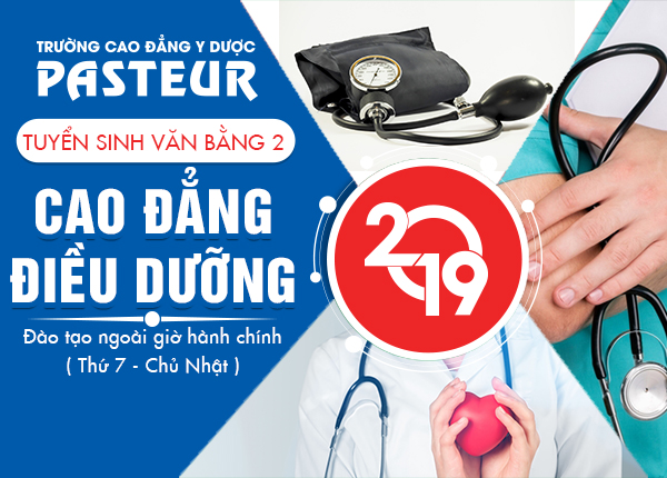 Học Văn bằng 2 Cao đẳng Điều dưỡng Hà Nội – Trường Cao đẳng Y Dược Pasteur