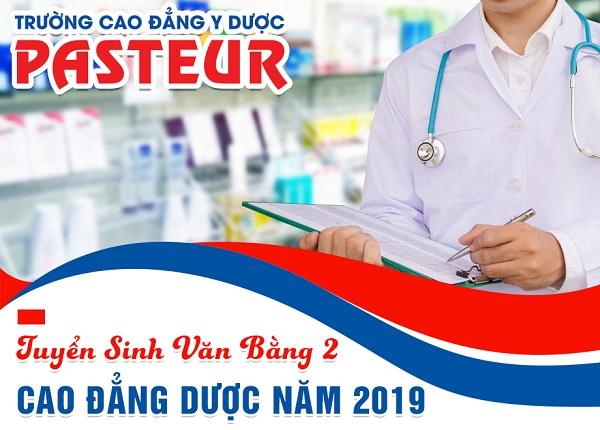 Trường Cao đẳng Y Dược Pasteur tuyển sinh Văn bằng 2 Cao đẳng Dược học thứ 7, chủ nhật