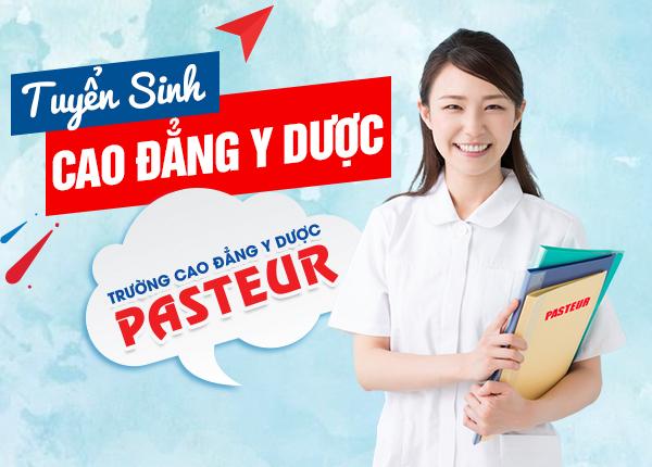 Tuyển sinh cao đẳng Y dược Pasteur năm 2020