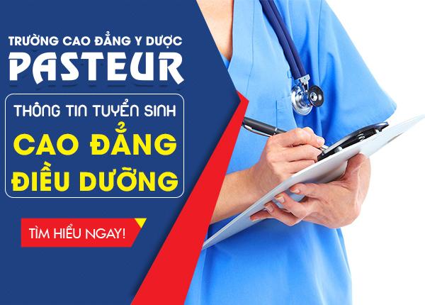 Thông tin tuyển sinh Cao đẳng Điều dưỡng Pasteur năm 2020