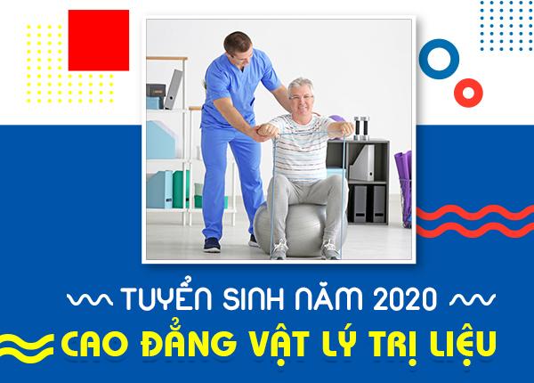 Tuyển sinh Cao đẳng Vật lý trị liệu năm 2020