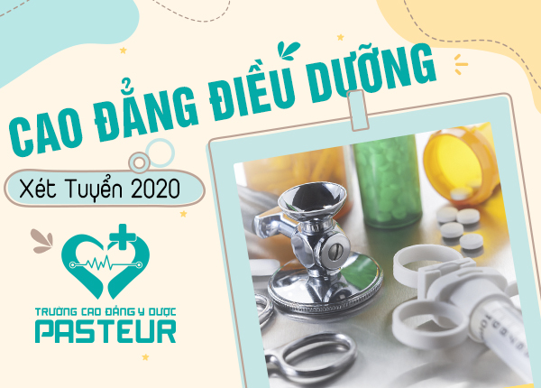 Xét tuyển Cao đẳng Điều dưỡng năm 2020